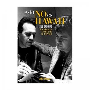 JESÚS ORDOVÁS: ESTO NO ES HAWAII